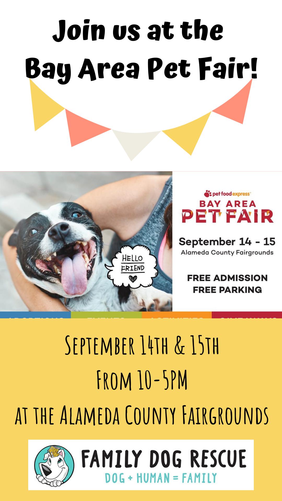 Bay Area Pet Fair! @ Alameda County Fairgrounds in Pleasanton