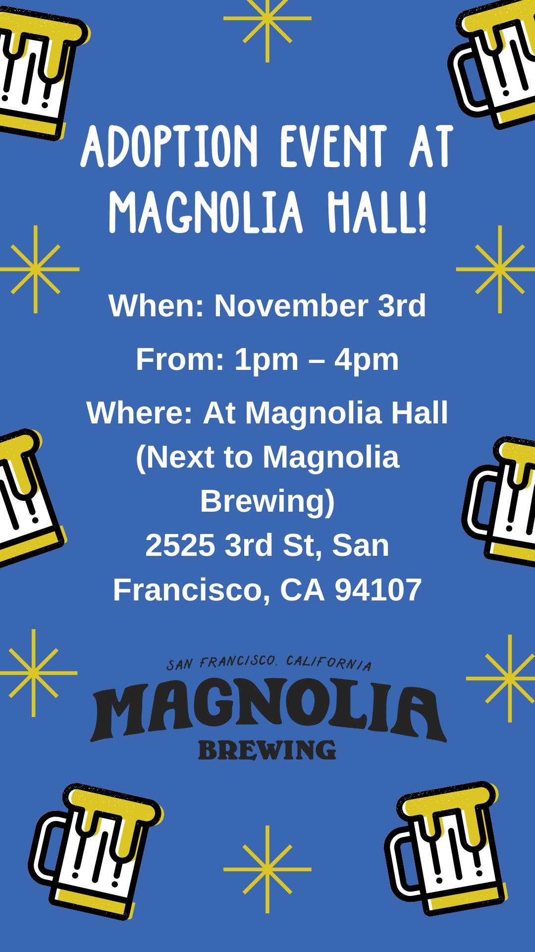 Magnolia Brewing Adoption Event @ Magnolia Hall